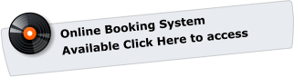 Online Booking System  Available Click Here to access